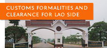 Customs Formalities and Clearance for Lao Side
