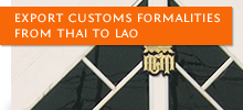 Export Customs Formalities From Thai to Lao